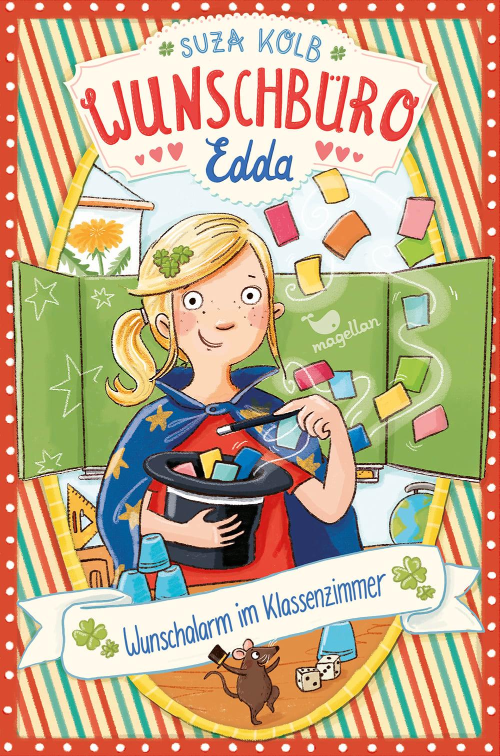Cover Wunschbüro Edda Band4 Wunschalarm im Klassenzimmer Kinderbuch von Suza Kolb