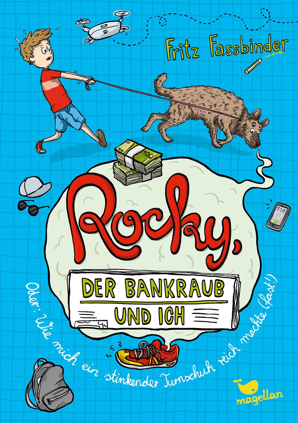 Cover Rocky, der Bankraub und ich Band2 Oder wie mich ein stinkender Turnschuh reich machte fast Krimi Kinderbuch von Fritz Fassbinder