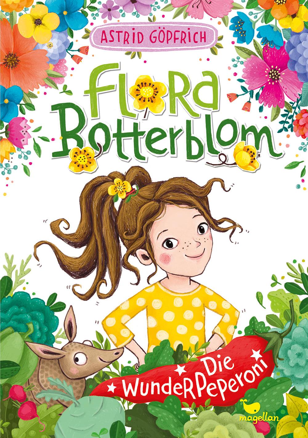 Cover Flora Botterblom Band1 Die Wunderpeperoni Kinderbuch von Astrid Göpfrich