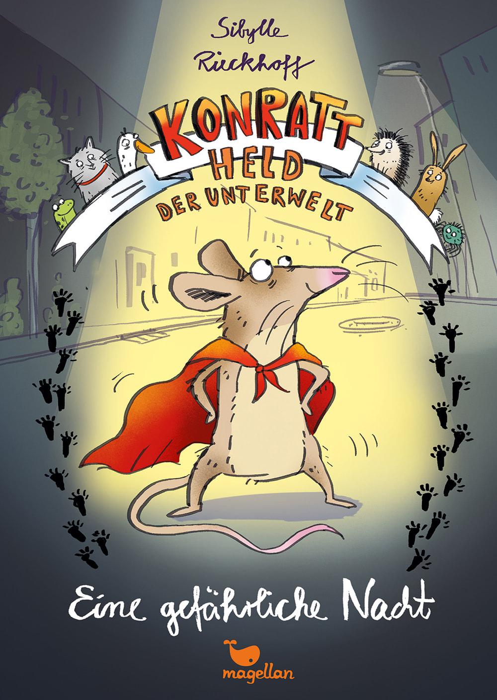 Cover Konratt Held der Unterwelt Band1 Eine gefährliche Nacht Kinderbuch von Sibylle Rieckhoff