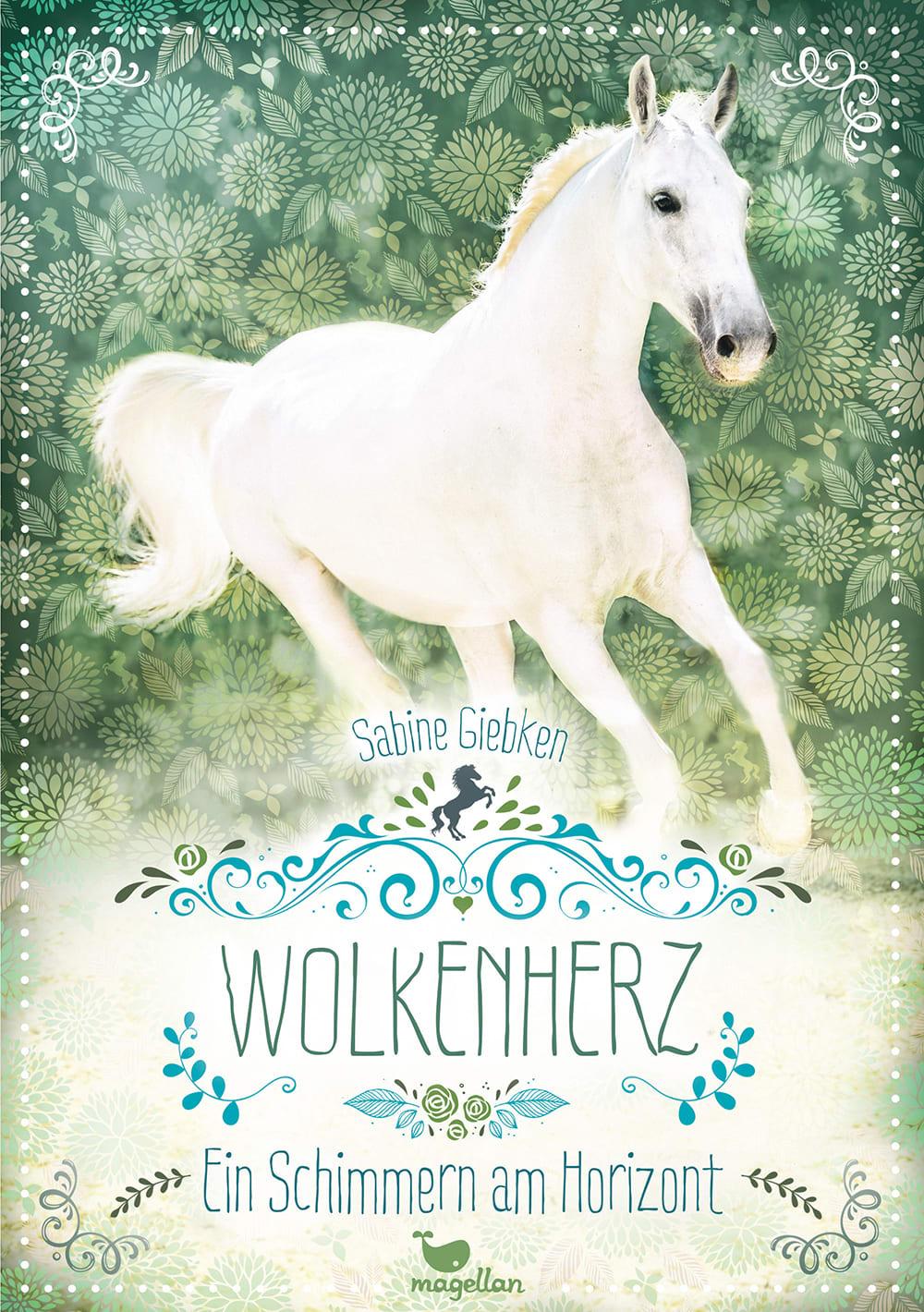 Cover Wolkenherz Band4 Ein Schimmern am Horizont Pferdebuch von Sabine Giebken