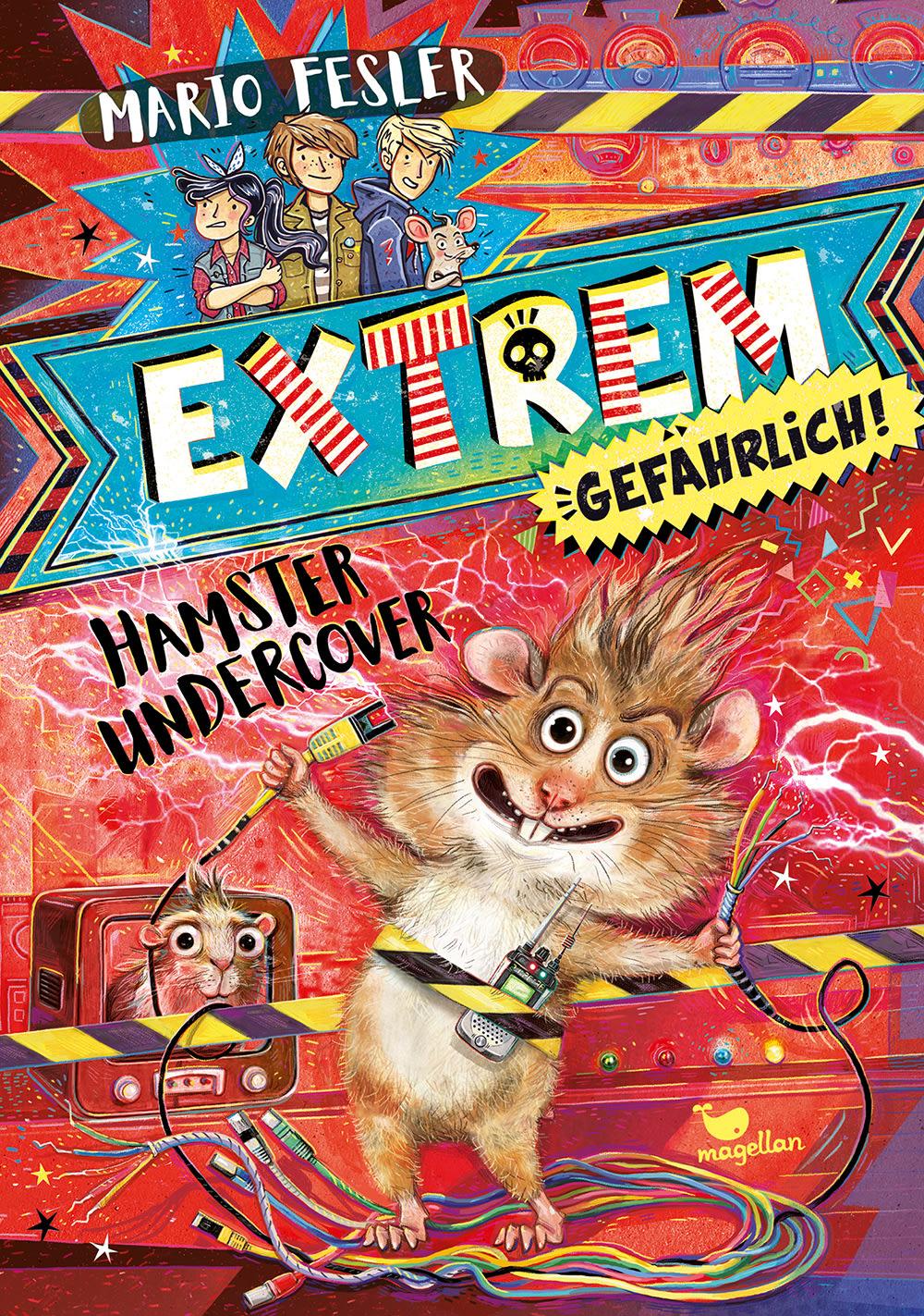 Cover Extrem gefährlich Band2 Hamster undercover Krimi Middle Grade von Mario Fesler