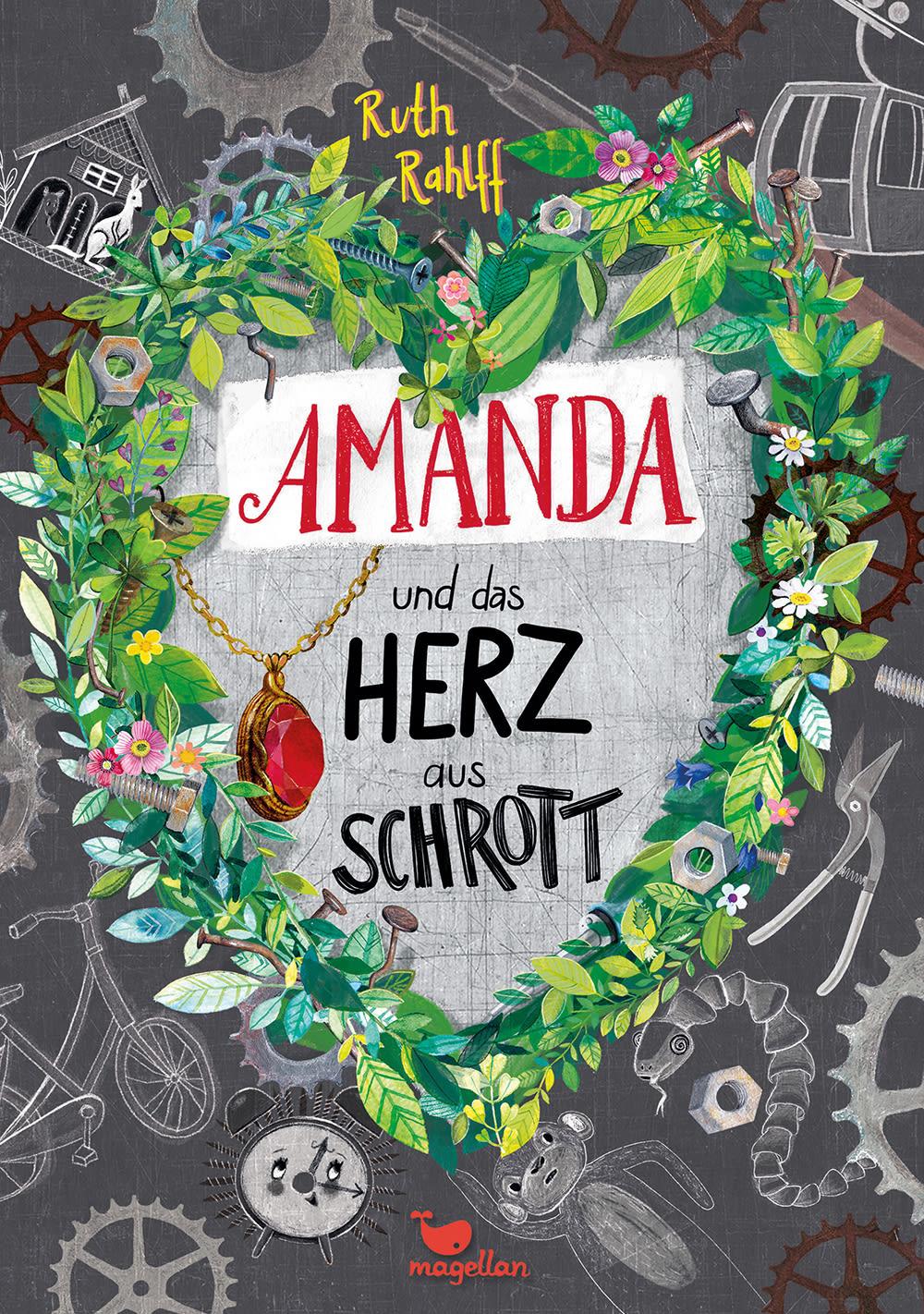 Cover Amanda und das Herz aus Schrott Middle Grade von Ruth Rahlff