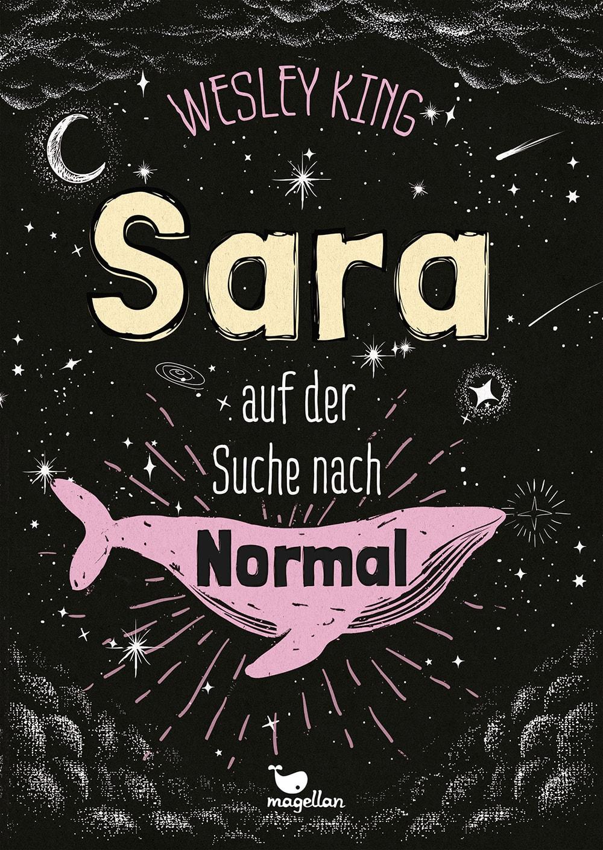 Cover Sara auf der Suche nach Normal Middle Grade von Wesley King