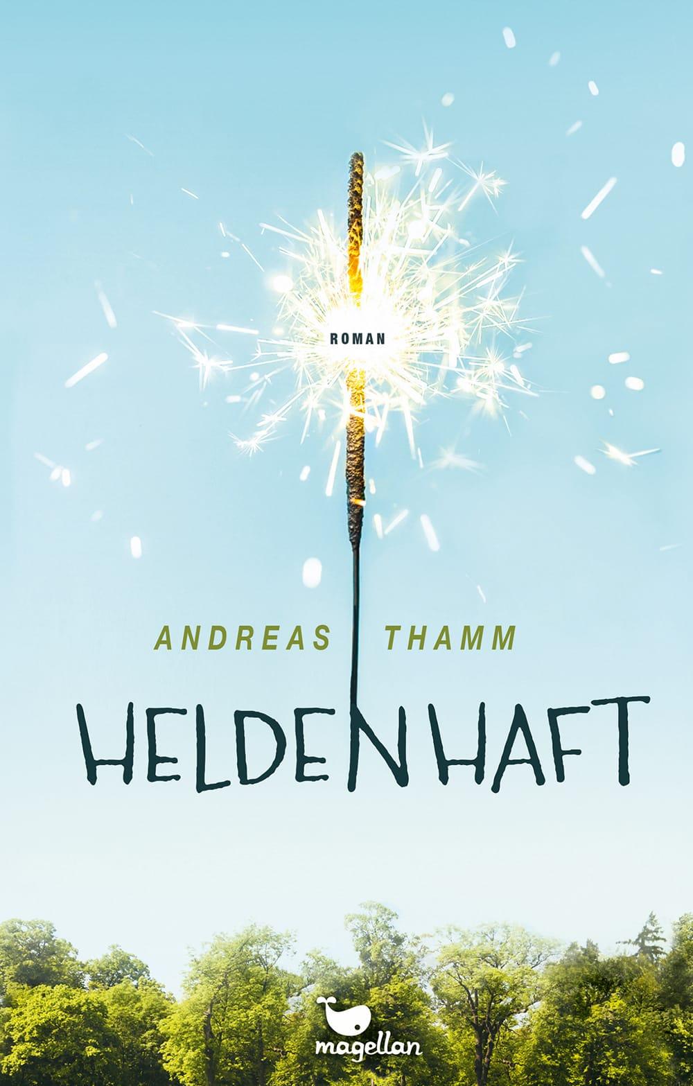 Cover Heldenhaft Jugendbuch von Andreas Thamm