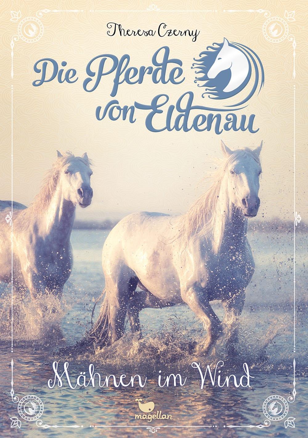 Cover Die Pferde von Eldenau Band1 Mähnen im Wind Pferdebuch von Theresa Czerny