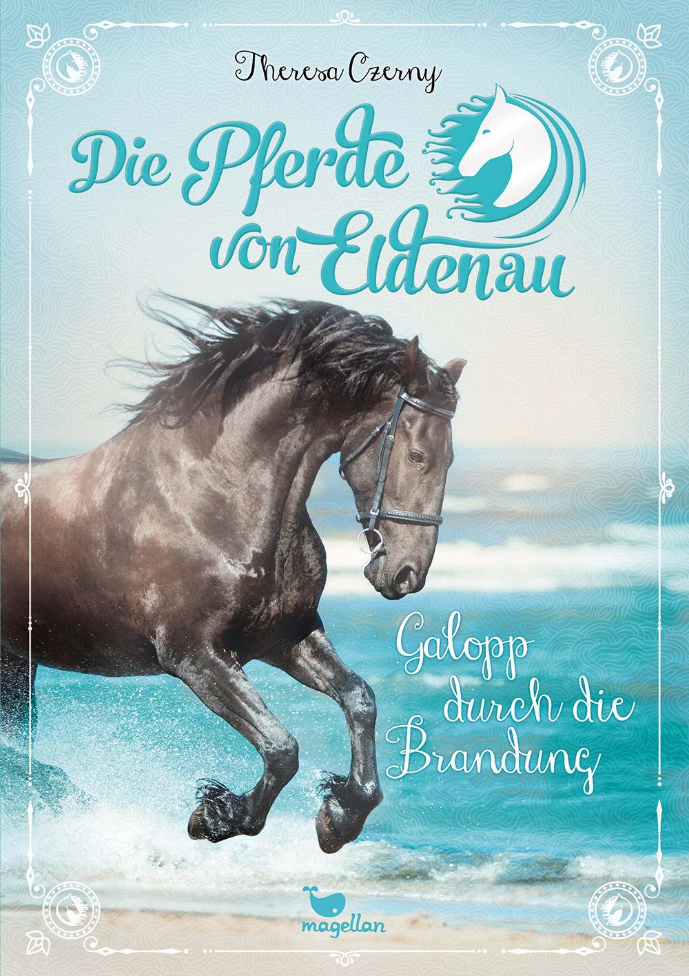 Cover Die Pferde von Eldenau Band2 Galopp durch die Brandung Pferdebuch von Theresa Czerny