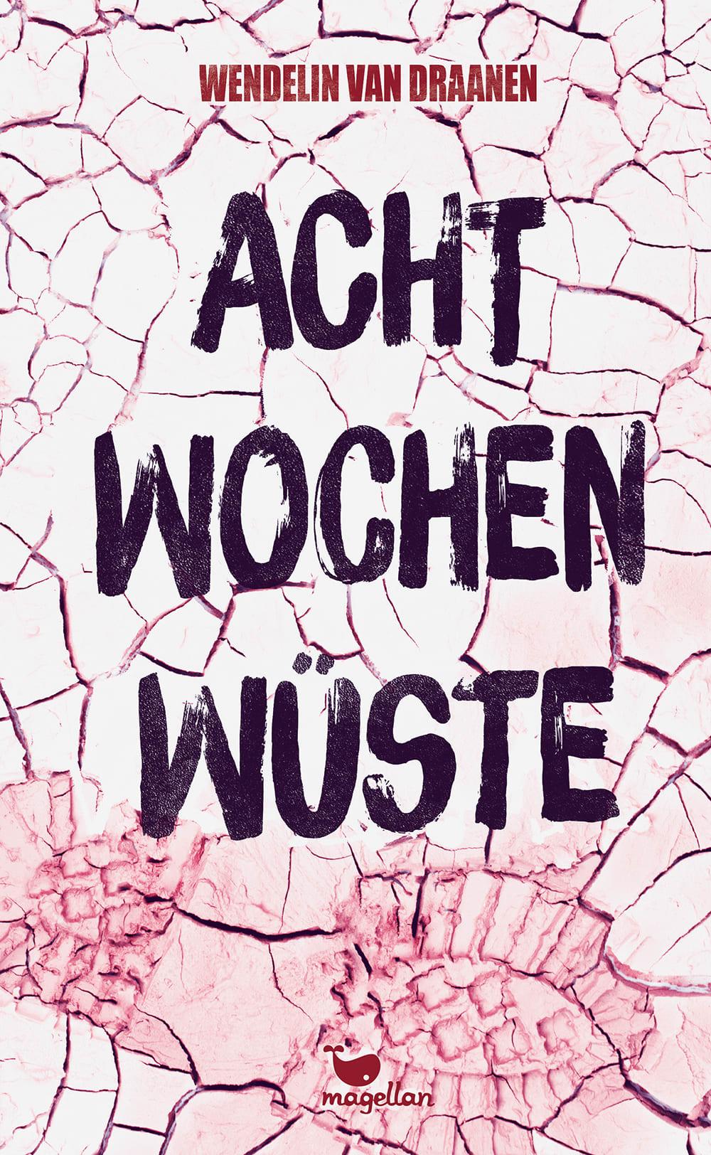 Cover Acht Wochen Wüste Jugendbuch von Wendelin Van Draanen