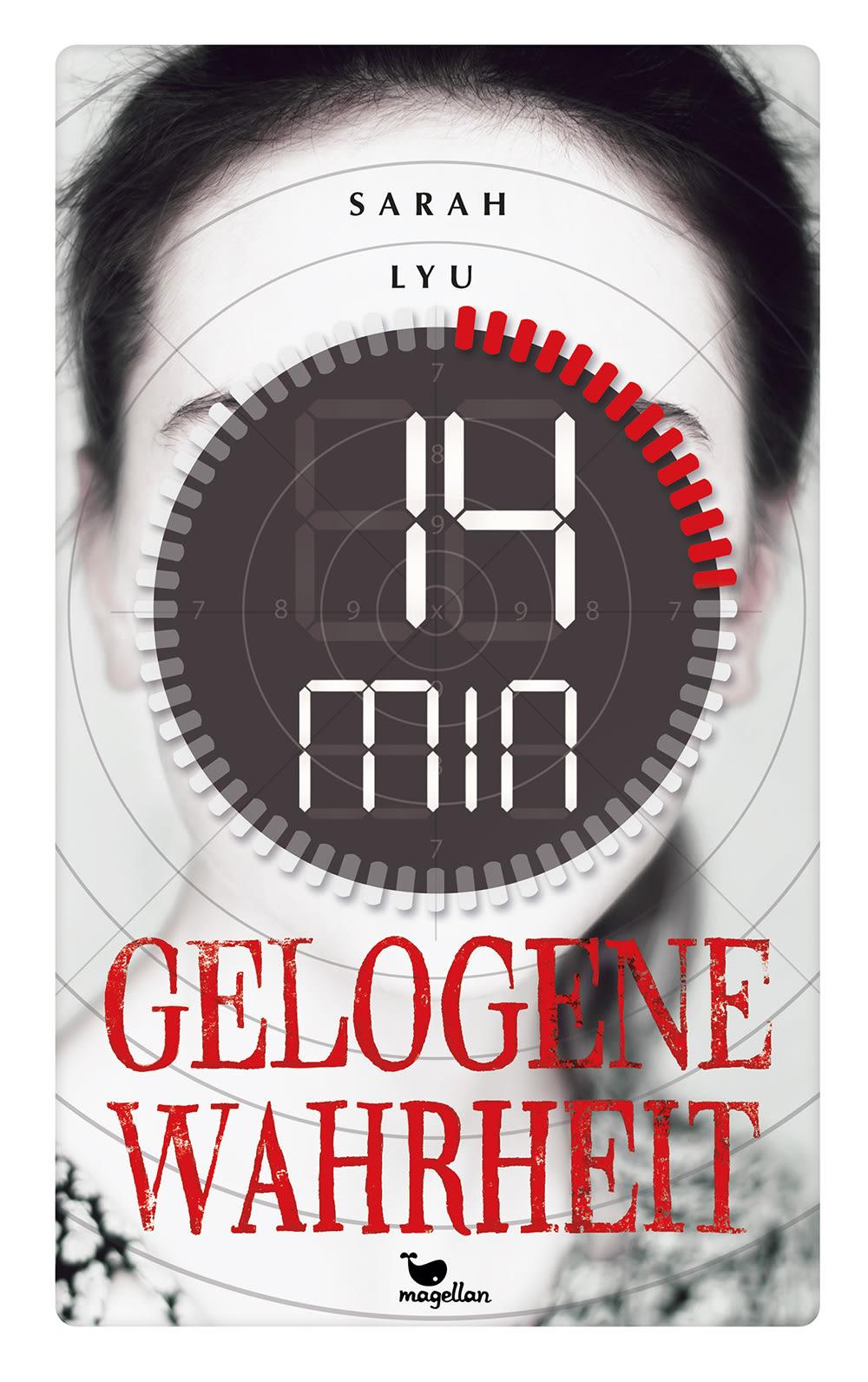 Cover Vierzehn Minuten gelogene Wahrheit Thriller Jugendbuch von Sarah Lyu
