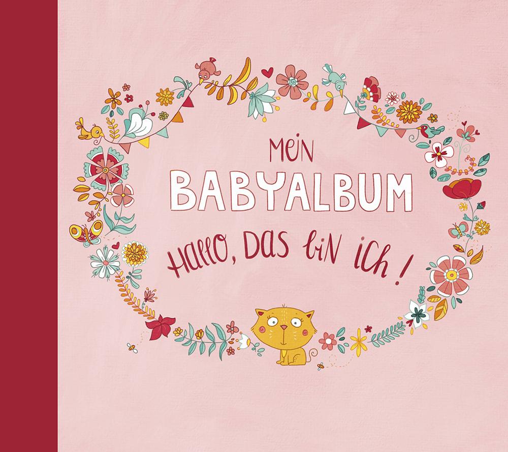Cover Mein Babyalbum Mädchen Hallo, das bin ich Album Beschäftigung von Anna Taube und Johanna Fritz