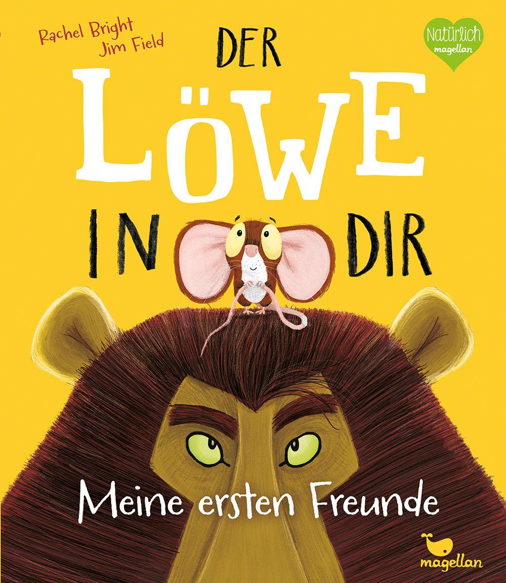 Cover Der Löwe in dir Meine ersten Freunde Freundealbum Beschäftigung zum Eintragen von Rachel Bright und Jim Field