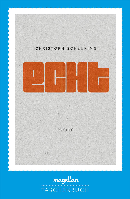 Cover Echt Jugendbuch von Christoph Scheuring