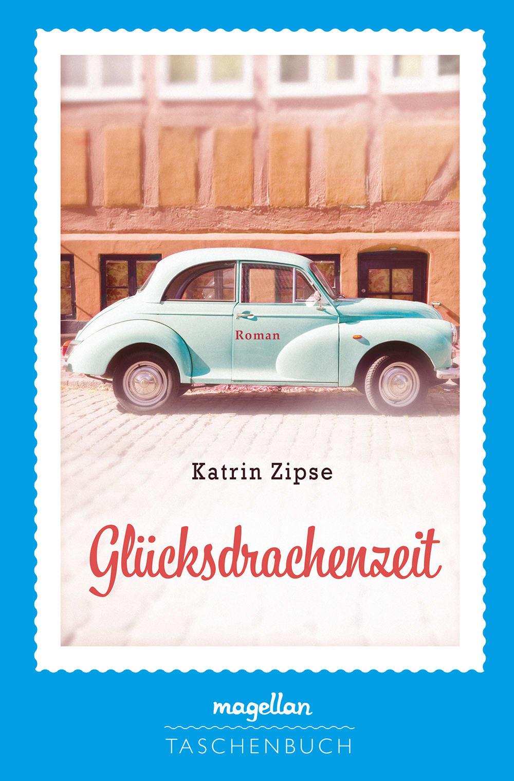 Cover Glücksdrachenzeit Jugendbuch von Katrin Zipse