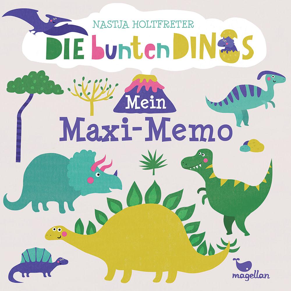 Cover Die bunten Dinos Mein Maxi-Memo Memo-Spiel von Nastja Holtfreter