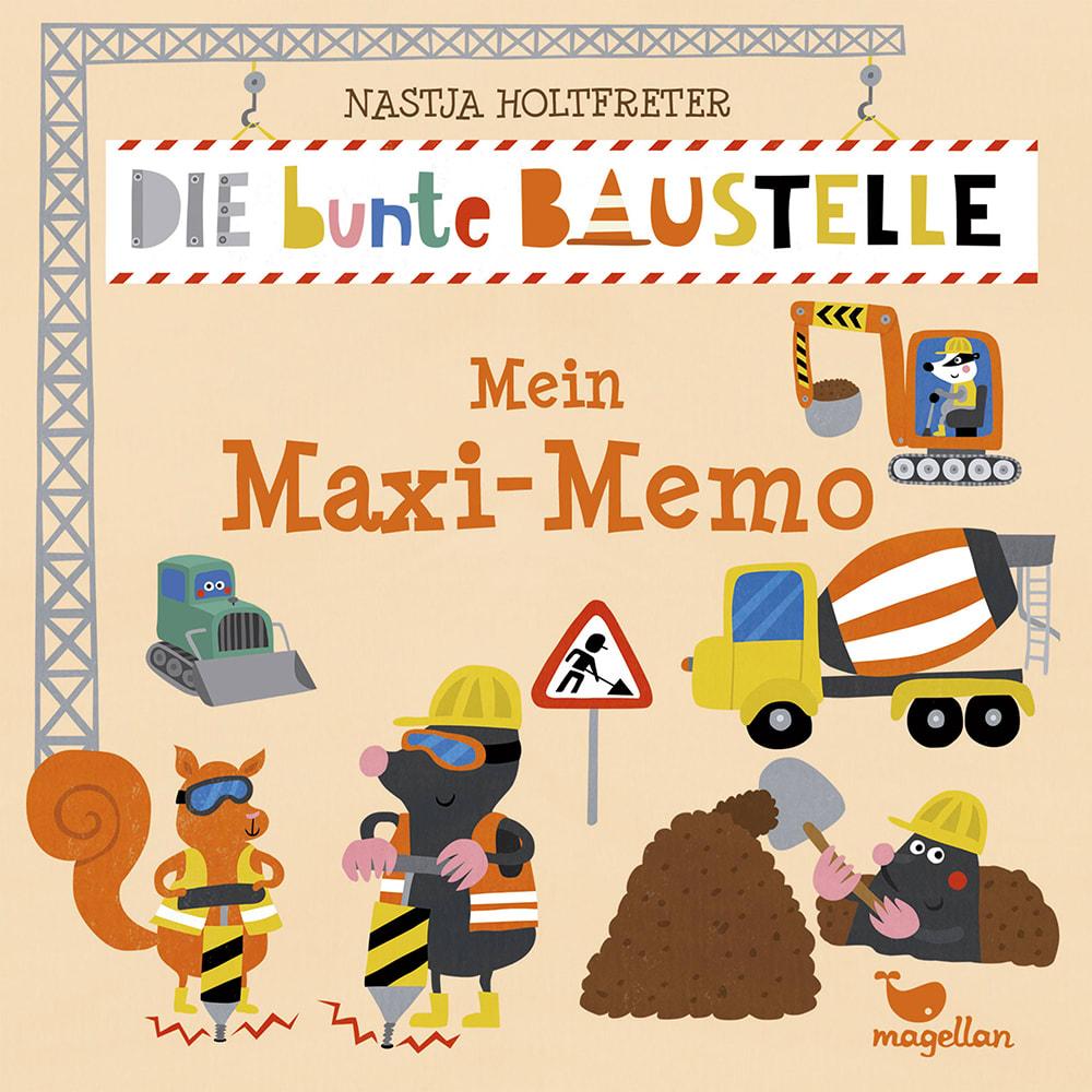 Cover Die bunte Baustelle Mein Maxi-Memo Memo-Spiel von Nastja Holtfreter