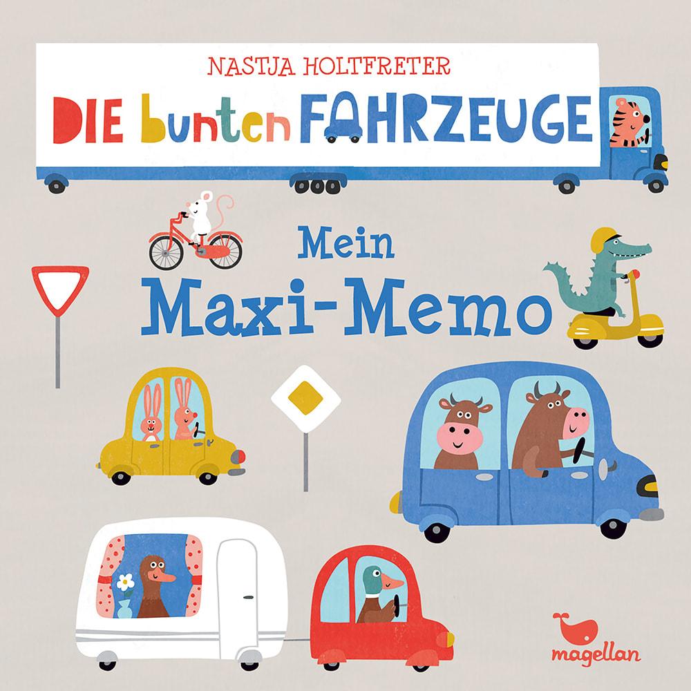 Cover Die bunten Fahrzeuge Mein Maxi-Memo Memo-Spiel von Nastja Holtfreter