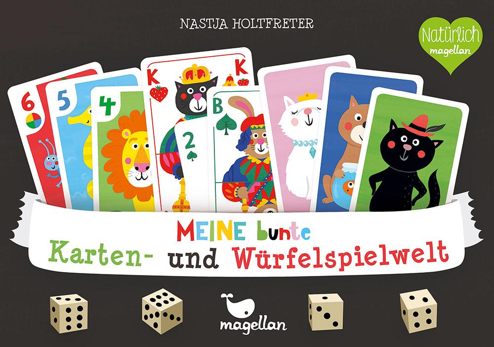 Cover Meine bunte Karten- und Würfelspielwelt Familienspiel von Nastja Holtfreter