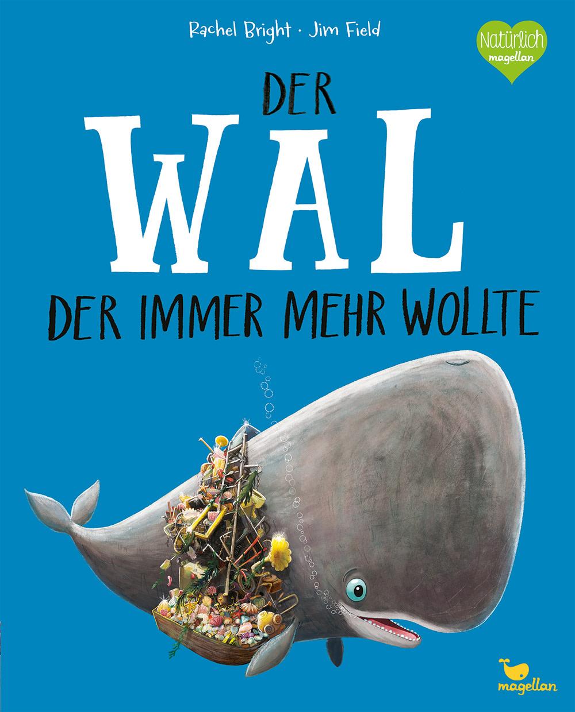 """""""Der Wal, der immer mehr wollte"""""""