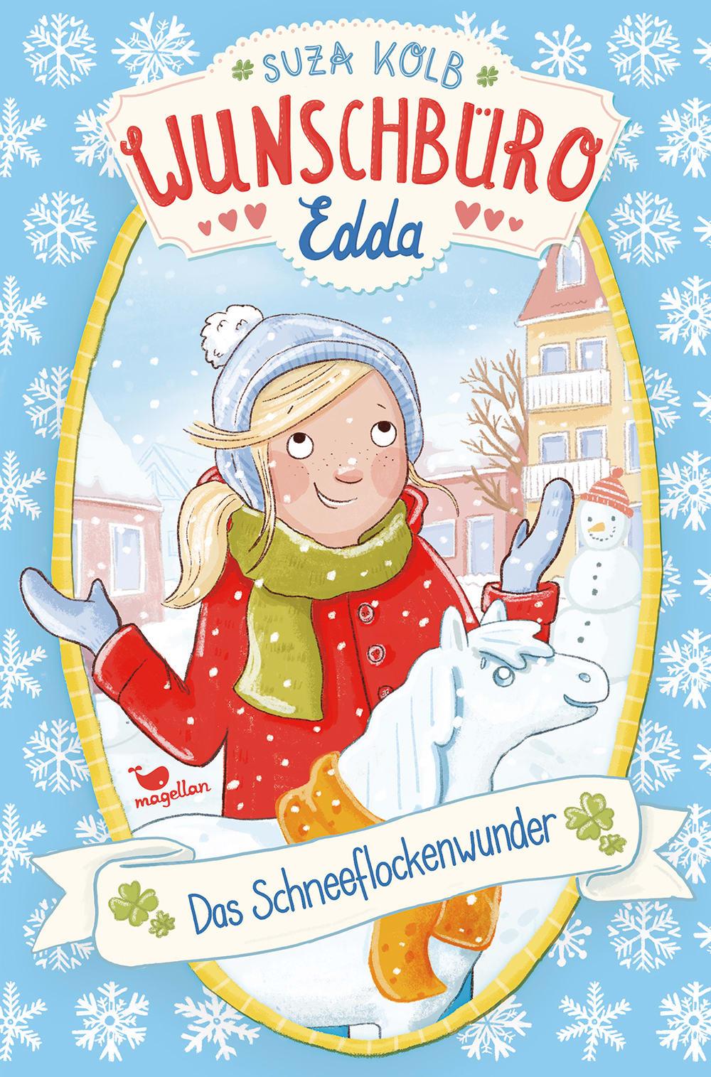 Wunschbüro Edda - Das Schneeflockenwunder