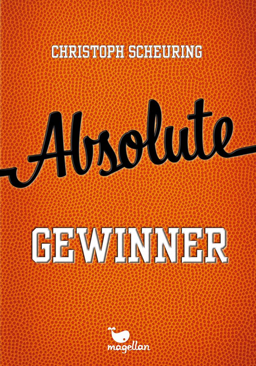 Absolute Gewinner   Magellan Verlag