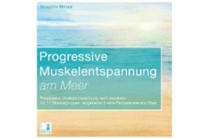 CD+Progressive+Muskelentspannung+am+Meer+von+SERA+BENIA