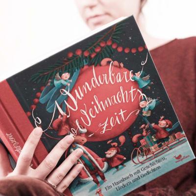 Wunderbare Weihnachtzeit, Hausbuch, Vorlesebuch für Weihnachten
