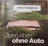 Cover des Buchs ÜberLeben ohne Auto