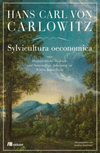 Cover von Hans Carlo von Carlowitz Sylvicultura oeconomica