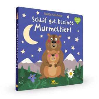 Cover Schlaf gut, kleines Murmeltier Gutenachtgeschichte Pappbilderbuch von Nastja Holtfreter