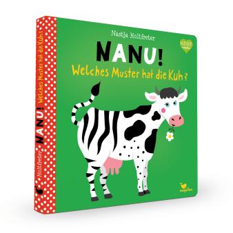 Cover Nanu Welches Muster hat die Kuh Pappbilderbuch von Nastja Holtfreter