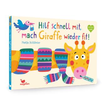 Cover Hilf schnell mit, mach Giraffe wieder fit Mitmachen Pappbilderbuch von Nastja Holtfreter