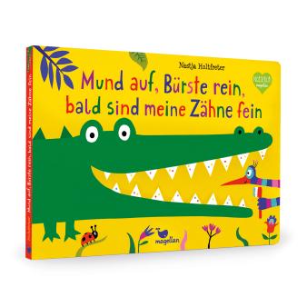 Cover Mund auf, Bürste rein, bald sind meine Zähne fein Pappbilderbuch von Nastja Holtfreter