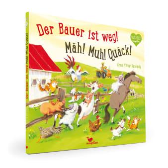 Cover Der Bauer ist weg Mäh Muh Quäck Bilderbuch von Anne Vittur Kennedy
