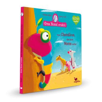 Cover Oma Henni erzählt vom Chamäleon, das seine Mama suchte Bilderbuch von Christine Beigel und Hervé Le Goff