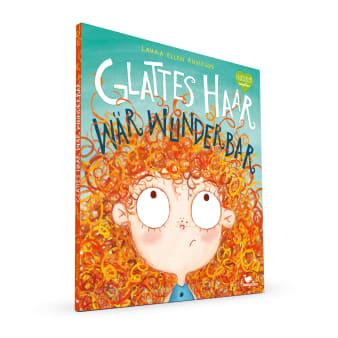 Cover Glattes Haar wär' wunderbar Bilderbuch von Laura Ellen Anderson