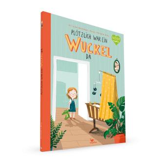 Cover Plötzlich war ein Wuckel da Bilderbuch von Uticha Marmon und Anne-Kathrin Behl