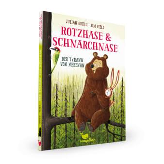 Cover Rotzhase und Schnarchnase Band2 Tyrann von nebenan Erstes Lesen von Julian Gough und Jim Field