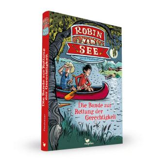 Cover Robin vom See Band1 Bande zur Rettung der Gerechtigkeit Kinderbuch von Ulrich Fasshauer