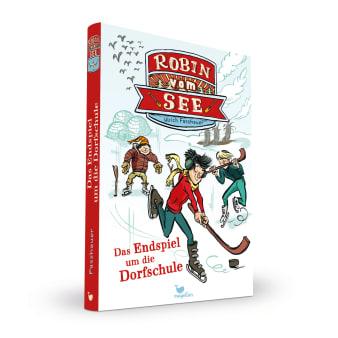Cover Robin vom See Band4 Endspiel um die Dorfschule Kinderbuch von Ulrich Fasshauer