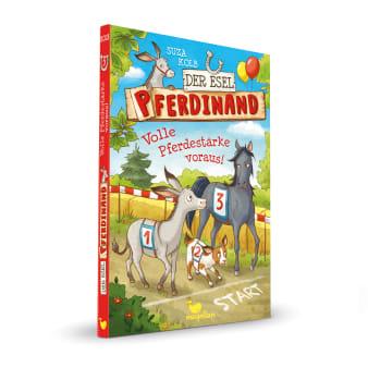 Cover Esel Pferdinand Band3 Volle Pferdestärke voraus Kinderbuch von Suza Kolb