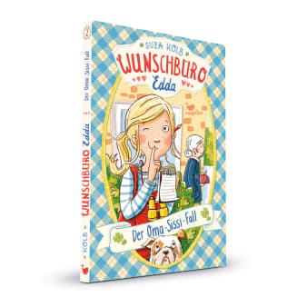 Cover Wunschbüro Edda Band2 Der Oma-Sissi-Fall Kinderbuch von Suza Kolb