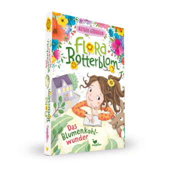 Cover Flora Botterblom Band3 Das Blumenkohlwunder Kinderbuch von Astrid Göpfrich
