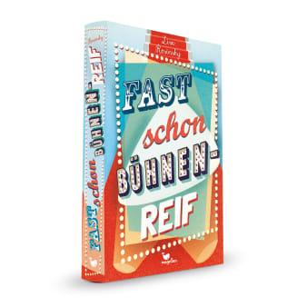Cover Fast schon bühnenreif Jugendbuch von Lisa Rosinsky
