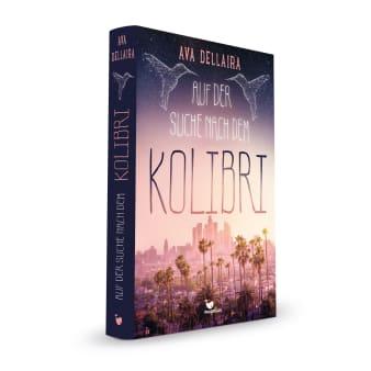 Cover Auf der Suche nach dem Kolibri Jugendbuch von Ava Dellaira