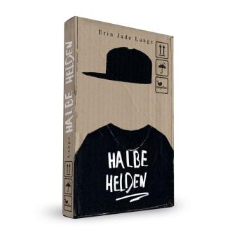 Cover Halbe Helden Coming of Age Jugendbuch von Erin Jade Lange