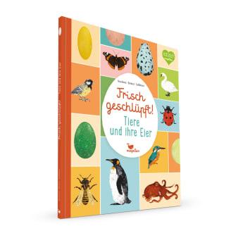 Cover Frisch geschlüpft Tiere und ihre Eier Sachbilderbuch von Eva Bártová, Markéta Nováková und Blanka Sedláková
