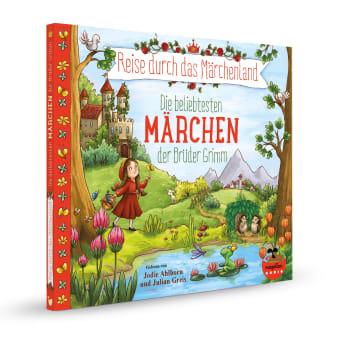 Cover Reise durch das Märchenland Die beliebtesten Märchen Audio-CD der Brüder Grimm Hörbuch von Jacob und Wilhelm Grimm gesprochen von Jodie Ahlborn und Julian Greis