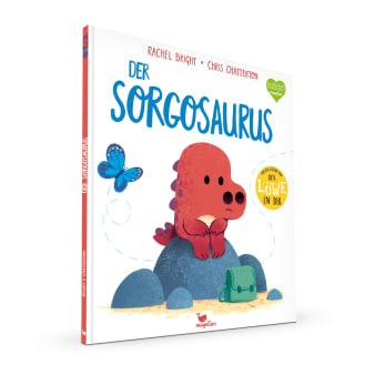 Cover Der Sorgosaurus Bilderbuch von Rachel Bright und Chris Chatterton