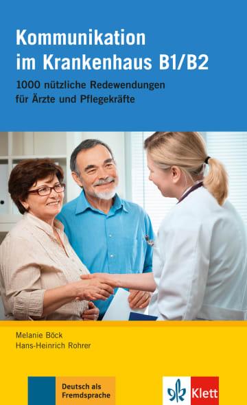 Cover Kommunikation im Krankenhaus B1/B2 978-3-12-605162-0 Deutsch als Fremdsprache (DaF)