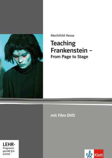 Cover Teaching Frankenstein - From Page to Stage 978-3-12-571203-4 Mechthild Hesse Englisch